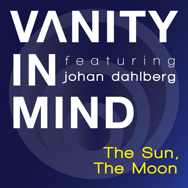 Vanity In Mind - The Sun, The Moon